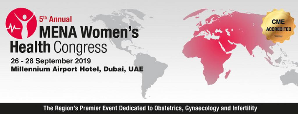 The 5th Annual MENA Women's Health Congress Dubai 2019