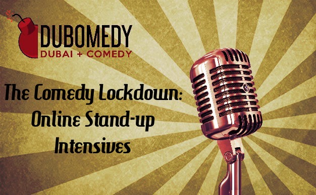 The Comedy Lockdown: Online Workshop Dubai 2020