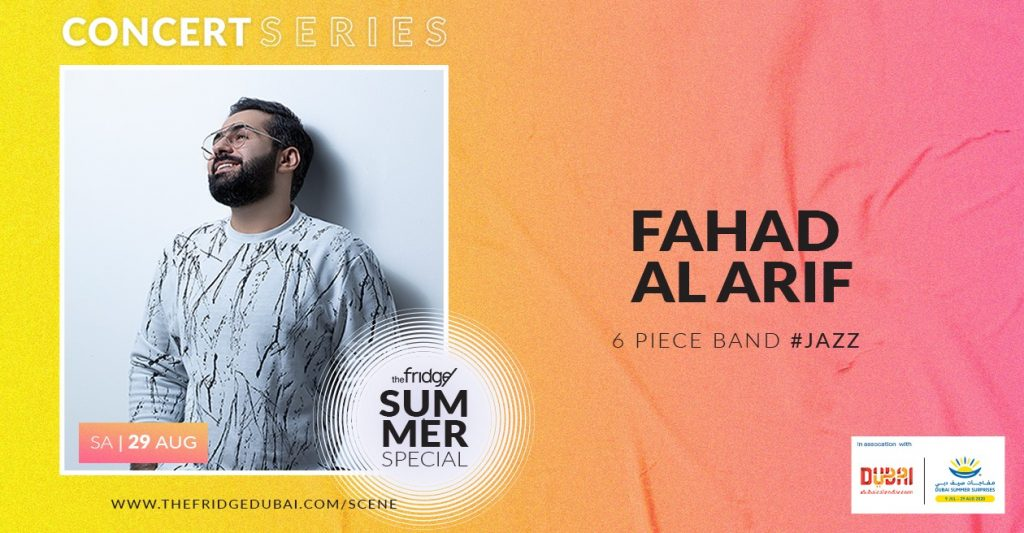 The Fridge Concert Series: Fahad Al Arif