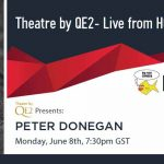 Theatre by QE2 Live: Peter Donegan
