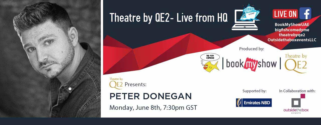 Theatre by QE2 Live: Peter Donegan Dubai 2020