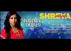 Marhaba Dubai – Shreya Ghoshal Live in Concert 2014