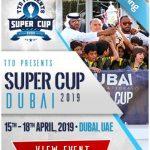 TTD Super Cup Dubai 2019