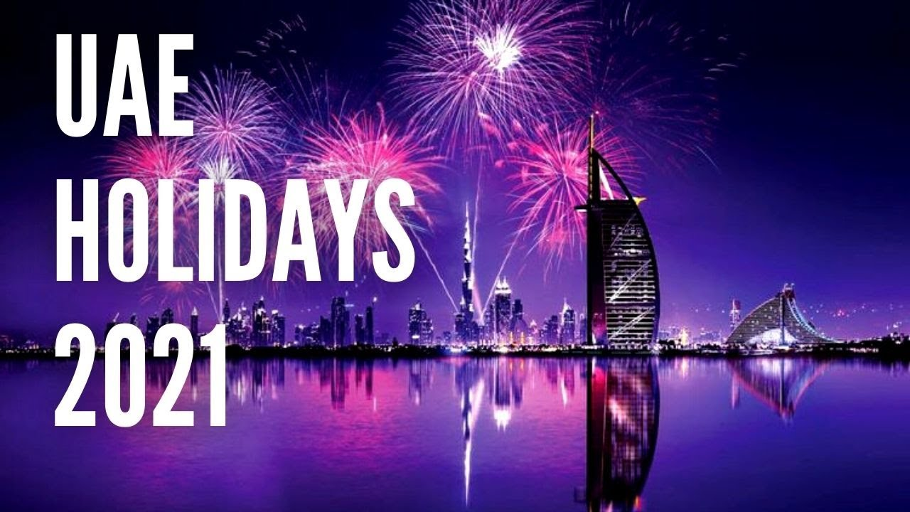 UAE Public Holidays in 2021 List – Public Holidays in United Arab Emirates in 2021