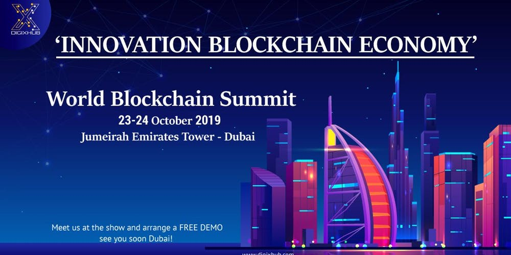 World Blockchain Summit Dubai 2019 on Oct 23rd – 24th at Jumeirah Emirates Towers Hotel
