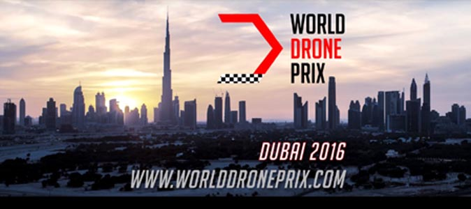 The World Drone Prix Dubai 2016 – Events in Dubai, UAE