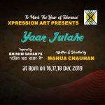Yaar Julahe at The Junction