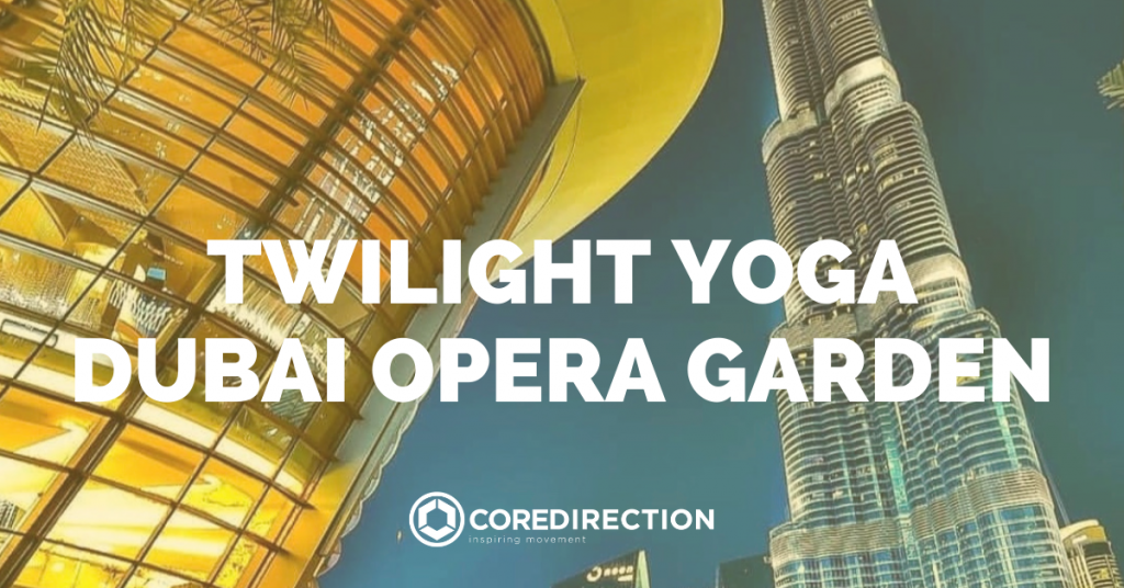 Yoga at Dubai Opera - 2021 Event in Dubai, UAE